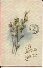easter postcard with pussywillows dated 1911
