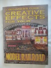 A Beginner's Guide to Creative Effects for your Model Railroad