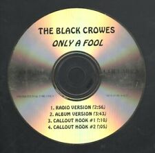 """THE BLACK CROWES  Rare 1998 Aust Promo Only OOP Acetate CD Single """"Only A Fool"""""""