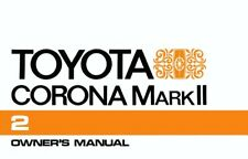 1972 Toyota Corona Mark II Owners Manual User Guide Reference Operator Book