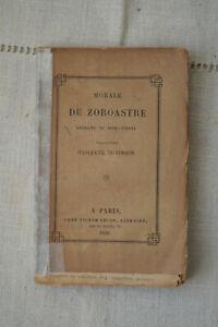 1850 Morale de Zoroastre Extraite du Zend Avesta Traduction d'Anquetil Perron