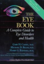 The Eye Book: A Complete Guide to Eye Disorders and Health (A Johns Hopkins