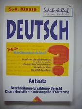 Deutsch Aufsatz - Schülerhilfe 5 6 7 8 Klasse Beschreibung-Erzählung-Bericht ...