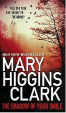 MARY HIGGINS CLARK __ THE SHADOW OF YOUR SMILE ___ BRAND NEW ___ FREEPOST UK