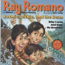 Raymie, Dickie and the Bean : Why I Love and Hate My Brothers by Robert Romano,…