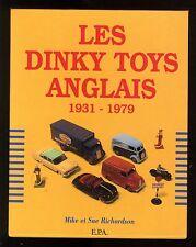 DINKT TOYS ANGLAIS  1931 - 1979    Mike & Sue RICHARDSON   E.P.A. 1989