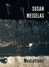 Susan Meiselas: Mediations by Susan Meiselas