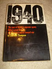 1940, America's March To War by Laurence Thompson - 1966