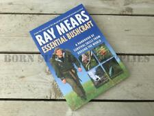 RAY MEARS ESSENTIAL BUSHCRAFT BOOK Wilderness Survival Outdoor Guide Camp Craft