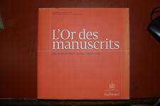 L'Or des manuscrits - 100 manuscrits pour l'Histoire,  2013