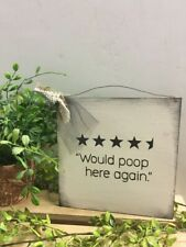 Funny Bathroom Signs Would Poop Here Again 4.5 Stars Farmhouse Bath Outhouse