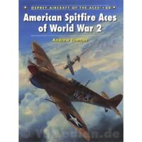 Osprey Aces American Spitfire Aces of World War 2 (ACE Nr. 80)