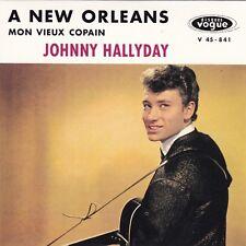 CD SP JOHNNY HALLYDAY ** A NEW ORLEANS ** MON VIEUX COPAIN