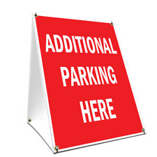 A-frame Sidewalk Sign Additional Parking Here Double Sided Graphics