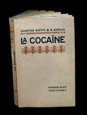 [MEDECINE - DROGUES] COURTOIS-SUFFIT & GIROUX - La Cocaïne. 1918.