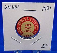 "1931 School Janitors B.S.E.I.U 7-46 April-June Union Pin Pinback Button 7/8"""