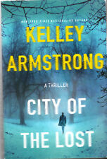 KELLEY ARMSTRONG - CITY OF THE LOST TRADE PAPERBACK