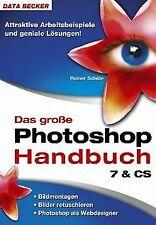 Das große Photoshop Handbuch 7 und CS. von Schäle, ...   Buch   Zustand sehr gut