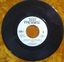 "Duran Duran 45 Rpm Test Pressing ""Hungry Like A Wolf"" Capitol # B 5134 Mint-"