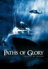 The Paths Of Glory: By Robert H. Brown