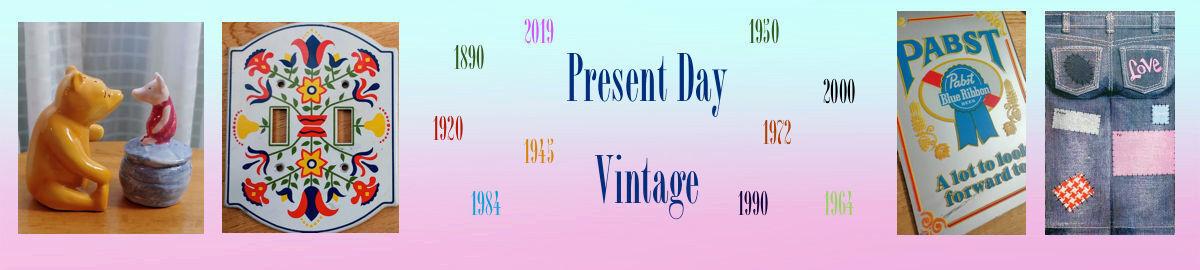 Present Day Vintage