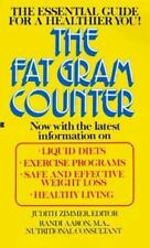 The Fat Gram Counter (Countdown to a healthier you) Zimmer, J. Mass Market Pape