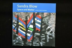 SANDRA BLOW SPACE AND MATTER 1958 - 2001 ESSAY BY MEL GOODING TATE ST IVES
