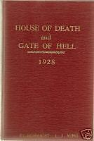 KING, L.J. - HOUSE OF DEATH AND GATE OF HELL
