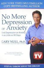 No More Depression or Anxiety : End Depression or Anxiety in as Little as 90 Day