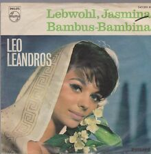 """7"""" Leo Leandros arrivederci, Jasmina/bambù bambina 60`s PHILIPS"""