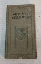 1920 Who? When? Where? What? Frank Vizetelly Funk Wagnalls 20,000 Facts History