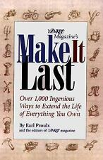 Yankee Magazine's Make It Last: Over 1,000 Ingenious Ways to Extend the Life of