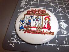 Golden Days Fairbanks Alaska 1991 Collectors Button, great collectible