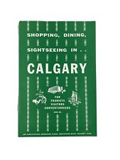 Vintage Shopping Dining Sighseeing In Calgary Tourist Guide Booklet Circa 1960