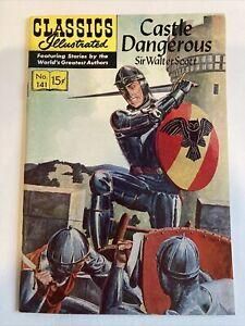 """CASTLE DANGEROUS"" CLASSICS ILLUSTRATED # 141 HRN 141 (Original) 1ST Edition VF+"
