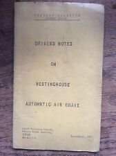 British Railways Eastern Region Drivers Notes Westinghouse Automatic Air Brake