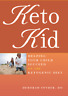 Keto Kid Helping Your Child Succeed The Ketogenic Diet Health P D F