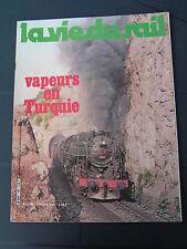 La vie du rail 1981 1783 MONSOULT MAFFLIERS LUZARCHES  Turquie