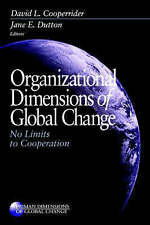 COOPERRIDER: ORGANIZATIONAL DIMENSIONS (P) OF GLOBAL CHANGENO LIMITS TO COOPERAT