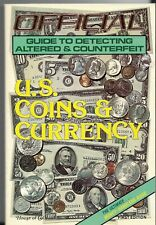 THE OFFICIAL GUIDE TO DETECTING COUNTERFEIT COINS & CURRENCY (1981)