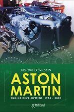 Aston Martin Engine Development : 1984-2000, Hardcover by Wilson, Arthur G., ...