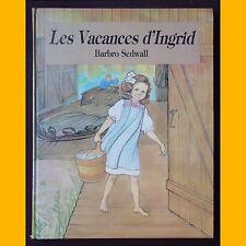 LES VACANCES D'INGRID Barbro Sedwall 1981