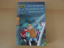 Teufelskick um Mitternacht von Ulli Schubert (2008, Taschenbuch) Band 2