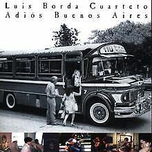 Adios Buenos Aires von Luis Borda   CD   Zustand gut
