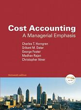 Cost Accounting : A Managerial Emphasis by George Foster, Charles T....