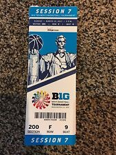 2017 BIG TEN TOURNAMENT TICKET STUB SESSION 7 BASKETBALL MICHIGAN BADGERS FINAL