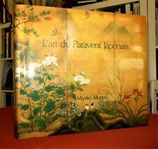 L'Art du PARAVENT JAPONAIS.- thématiques variées : Fleurs et oiseaux...  Rare