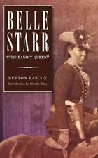 "Belle Starr: ""The Bandit Queen"": By Rascoe, Burton"