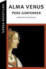 Alma Venus by Pere Gimferrer (2014, Hardcover)