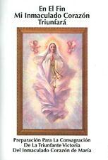En el Fin Mi Inmaculado Corazon Triunfara- Consagracion a Jesus por Virgen Maria